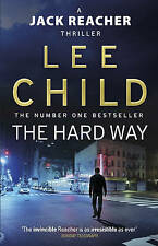 The Hard Way by Lee Child (Paperback, 2011)   B5