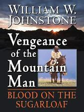 Vengeance of the Mountain Man (Thorndike Western I) by Johnstone, William W.