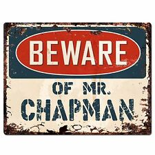 PP2686 BEWARE OF MR. CHAPMAN Plate Chic Sign Home Store Decor Funny Gift