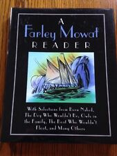 A Farley Mowat Reader: Born Naked And More Stories, Edited By Wendy Thomas.