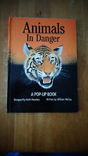 Animals in Danger : A Pop-up Book by William McCay HC