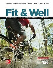 Fit & Well Brief Edition: Core Concepts and Labs in Physical Fitness and Wellnes