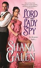 Lord and Lady Spy Galen, Shana Mass Market Paperback