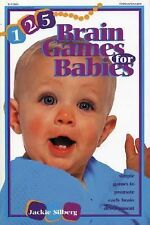 125 Brain Games for Babies by Jackie Silberg (1999, Paperback)
