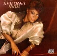 FRIENDS.  DIONNE WARWICK