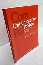 Mazzoleni,Rivista COMUNICAZIONE POLITICA n.1 2010 Gennaio/Aprile,il Mulino