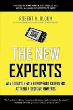 The New Experts: Win Today's Newly Empowered Customers at Their 4 Decisive Momen
