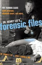 Dr. Henry Lee's Forensic Files: Five Famous Cases Scott Peterson, Elizabeth Sma