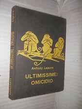 ULTIMISSIME OMICIDIO Anthony Lejeune Garzanti 1962 Dettore Serie gialla 235 di