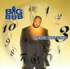 Big Bub: Never Too Late  Audio Cassette