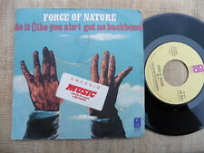 Force Of Nature – Do It / Baby I'm Yours - 45 giri