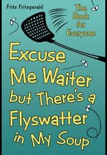 Funny Poem Book-like Shel Silverstein-Excuse Me Waiter But There's A Flyswatter