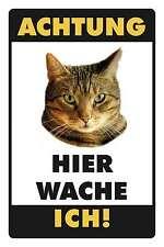Blechschild - WARNSCHILD HIER WACHE ICH - KATZE GETIGERT -  20x30 cm 23020