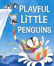 PENGUINS TO THE RESCUE! (Brand New Paperback Version) Tony Mitton