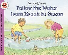 Follow the Water from Brook to Ocean Let's-Read-and-Find-Out Science 2)