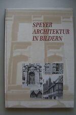Speyer Architektur in Bildern Fotobuch von Gerhard Breust 1. Auflage 1993 Pfalz
