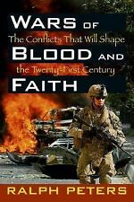 Wars of Blood and Faith: The Conflicts That Will Shape the 21st Centur-ExLibrary