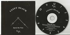 Clint Black - Spend My Time US promo CD single 3.39 Track repeats 3 times D