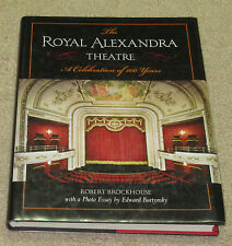 The Royal Alexandra Theatre : A Celebration of 100 Years