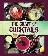 The Craft of Cocktails: Create the Perfect Cocktail by Books Ltd, Parragon