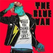 Blue Van,the - Would You Change Your Life? - CD