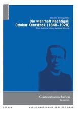 CHARLOTTE GROLLEGG-EDLER - DIE WEHRHAFTE NACHTIGALL. OTTOKAR KERNSTOCK (1848-19