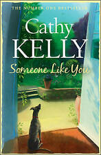 Someone Like You, By Cathy Kelly,in Used but Acceptable condition