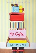 13 Gifts by Wendy Mass (2013, Paperback)