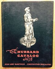 1937 THE HUBBARD COMPANY POLE LINE HARDWARE CATALOG, ELECTRIC RAILROAD, TOOLS