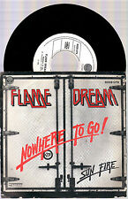 "FLAME DREAM NOWHERE TO GO ! + SUN FIRE 1980 VERTIGO 7"" 45 GIRI PROG FROM CH"