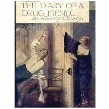 The Diary of a Drug Fiend by Aleister Crowley (2013, Paperback)