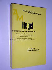 G.W.F. HEGEL - LA DOCTRINE DE L'ESSENCE (EDITION DE 1812) - 1976