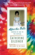 After the Falls: Coming of Age in the Sixties - LikeNew - Gildiner, Catherine -
