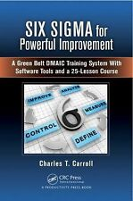 SIX SIGMA FOR POWERFUL IMPROVEMENT - CHARLES T. CARROLL (HARDCOVER) NEW