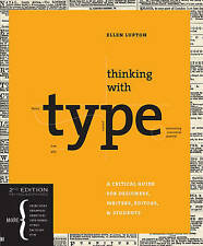 Thinking with Type, Second Revised and Expanded Edition - Lupton, Ellen NEW Pape