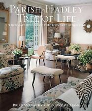Parish-Hadley Tree of Life : An Intimate History of the Legendary Design Firm...