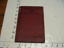 MACHINE SHoP WORK part V, american schol of correspondance, 1916