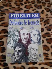 Revue - FIDELITER n° 127, 1999 - Défendre le français