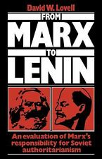 From Marx to Lenin : An Evaluation of Marx's Responsibility for Soviet...
