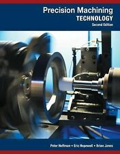 PRECISION MACHINING  - ERIC S. HOPEWELL, ET AL. PETER J. HOFFMAN (HARDCOVER) NEW