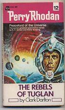 Perry Rhodan # 12  The Rebels of Tuglan  ( Clark Darlton )  ACE 1972 PB