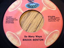 "BROOK BENTON - SO MANY WAYS / THANK YOU PRETTY BABY  7"" VINYL"
