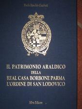 Libro 'il patrimonio araldico Real casa Borbone Parma L'ordine di S.Lodovico'