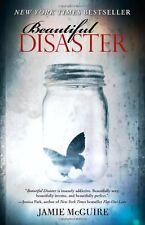 Beautiful Disaster: A Novel (Beautiful Disaster Series)   by Jamie McGuire (Pbk)