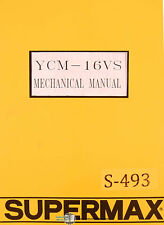 Supermax YCM-16VS, Yeong Chin Milling Operations Parts and Electric Manual