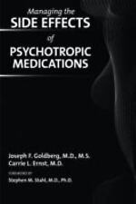 Managing the Side Effects of Psychotropic Medications by Carrie L. Ernst and...