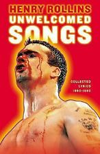 Unwelcomed Songs: Collected Lyrics 1980-1992 (Henry Rollins), Rollins, Henry, Go
