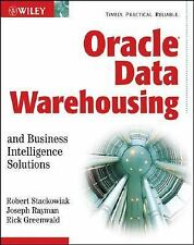 Oracle Data Warehousing and Business Intelligence Solutions by Rick...