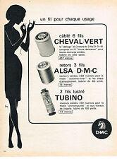 PUBLICITE  1966   DMC  fil à coudre pour tout usage