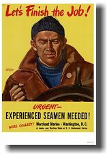Let's Finish the Job! Urgent Seamen Needed -  NEW Vintage WW2 Art Print POSTER